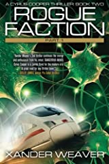 Rogue Faction Part 1: A Cyrus Cooper Thriller: Book Two (Volume 2) Paperback