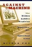 Against the Machine, Nicols Fox, 1559638605