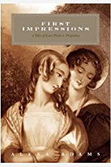 First Impressions: A Tale of Less Pride & Prejudice (Tales of Less Pride and Prejudice Book 1) Kindle Edition