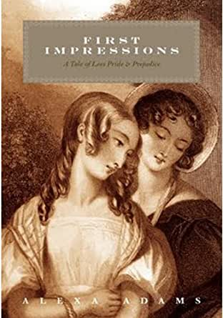 the importance of first impression in the book pride and prejudice Why pride and prejudice is as relevant today as first impressions it is the dangerous themes within pride and prejudice that make it a book still.