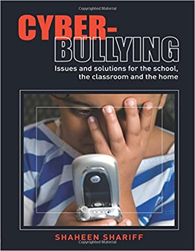 Amazoncom Cyber Bullying Issues And Solutions For The School The