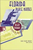 Florida Place Names, Allen Morris, 1561640840