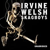 Skagboys | Irvine Welsh