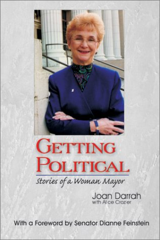 Getting Political: Stories of a Woman Mayor