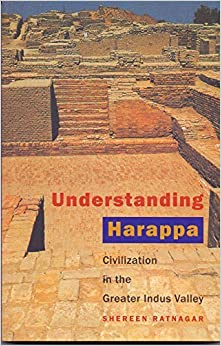 Book Understanding Harappa: Civilization in the Greater Indus Valley by Shereen Ratnagar (2015-05-31)