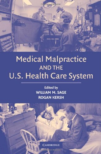 Download Medical Malpractice and the U.S. Health Care System Pdf