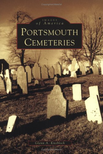 Books : Portsmouth Cemeteries (NH) (Images of America)