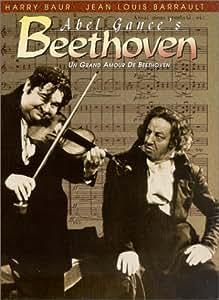 Abel Gance's Beethoven (Un Grand Amour de Beethoven)