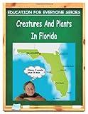 Creatures and Plants in Florida, Jacqueline Gonzalez, 1466440333