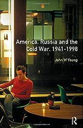 The Longman Companion to America, Russia and the Cold War, 1941-1998 (Longman Companions To History)