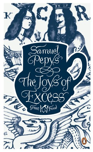 The Joys of Excess (Penguin Great Food) - Penguin Great Food