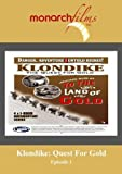 Klondike: Quest For Gold Episode 1