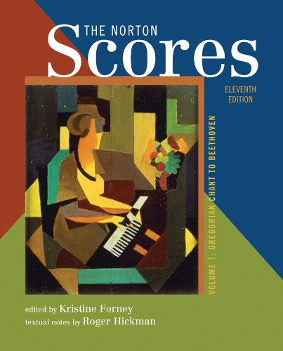 The Norton Scores: for The Enjoyment of Music: An Introduction to Perceptive Listening, Tenth Edition (Vol. 1: Gregorian