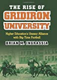 The Rise of Gridiron University 0th Edition