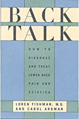 Back Talk: How to Diagnose and Cure Low Back Pain and Sciatica