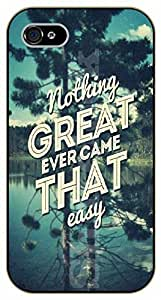 iPhone 5C Nothing great ever came that easy. Forest, lake - black plastic case / Life Quotes by supermalls