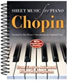 Frédéric Chopin: Sheet Music for Piano: From Easy to Advanced; Over 25 masterpieces