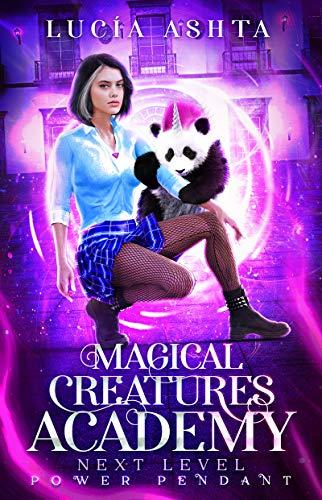 Magical Creatures Academy 5: Power Pendant