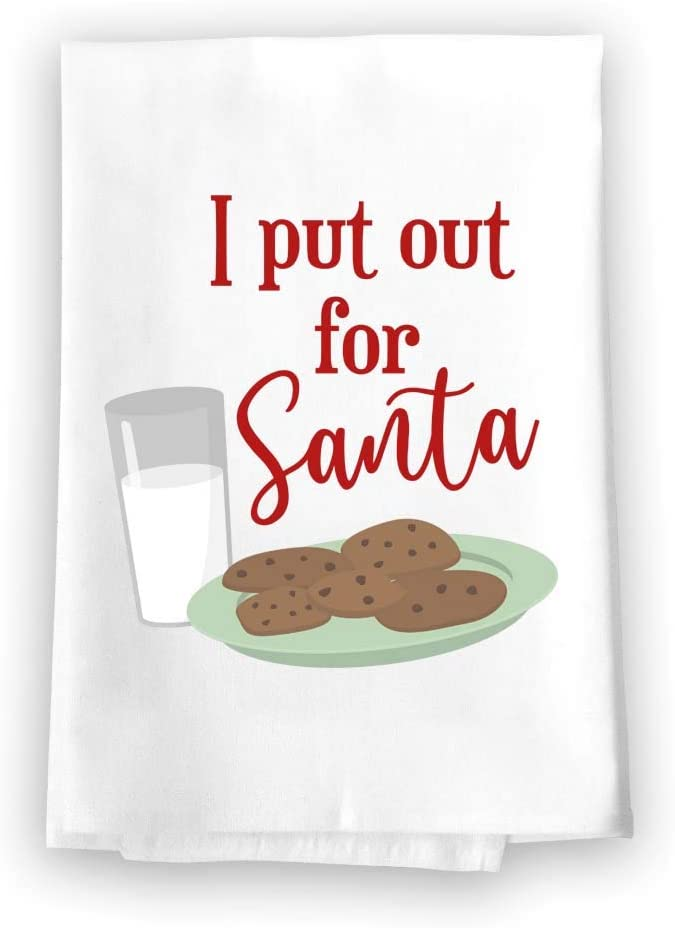 Honey Dew Gifts Funny Kitchen Towels, I Put Out for Santa Flour Sack Towel, 27 inch by 27 inch, 100% Cotton, Multi-Purpose Towel, Christmas Decor