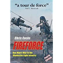 Fireforce: One Man's War in The Rhodesian Light Infantry