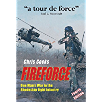 Fireforce: One Man's War in The Rhodesian Light Infantry