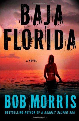 Baja Florida (Zack Chasteen Series) pdf epub