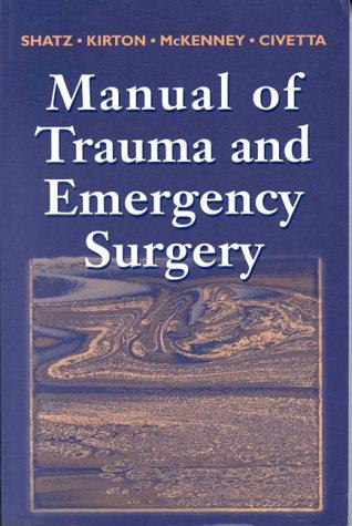 Manual of Trauma and Emergency Surgery