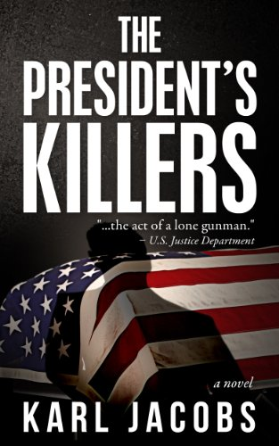 The President's Killers by [Jacobs, Karl]