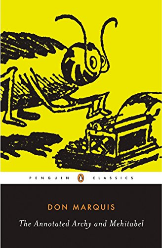 The Annotated Archy and Mehitabel (Penguin Classics) by Penguin Classics