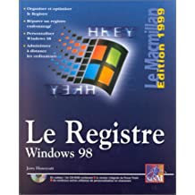 WINDOWS 98 BASE DE REGISTRES (LE MACMILLAN)