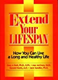 Extend Your Lifespan, Gary A. Holt and Mac McCrory, 0931541522