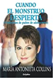 Cuando el Monstruo Despierta, María Antonieta Collins and Maria Antonieta Collins, 140008461X