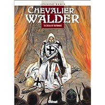 CHEVALIER WALDER T.06 : CHEVALIER TEUTONIQUE