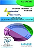 Autodesk Inventor 11 Accelerated Productivity : An Interactive Course for Autodesk Inventor 11, Melvin, David, 1933030089