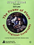 The Power of Place , Study Guide : World Regional Geography, Annenberg and Annenberg (CPB), 0471357413