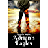 Adrian's Eagles Book Two (Life After War 2)