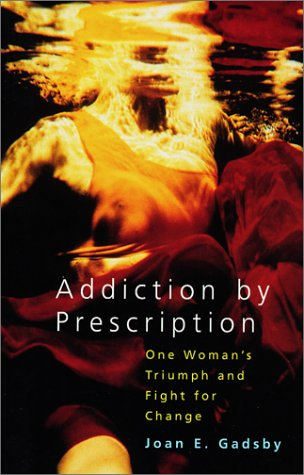 Addiction by Prescription
