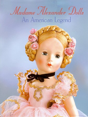 Madame Alexander Dolls, An American -