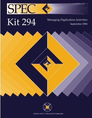 Read Online SPEC Kit 294: Managing Digitization Activities pdf
