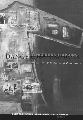 Dangerous Liaisons: Gender, Nation, and Postcolonial Perspectives (Studies in Classical Philology)