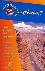 Hidden Southwest: Including Arizona, New Mexico, Southern Utah and Southwest Colorado