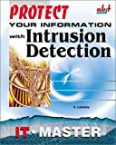 Protect Your Information with Intrusion Detection, A. Lukatsky, 1931769117