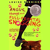 Angus, Thongs, and Full-Frontal Snogging: Confessions of Georgia Nicolson | Louise Rennison