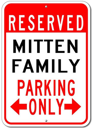 MITTEN FAMILY Parking Sign - Custom MITTEN Family Last Name Aluminum Sign - 12