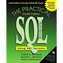 The Practical SQL Handbook: Using SQL Variants (4th Edition)