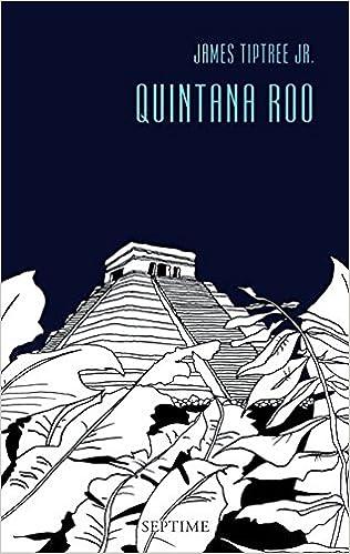 Quintana Roo: Sämtliche Erzählungen,