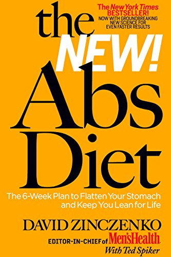 - The New Abs Diet: The 6-Week Plan to Flatten Your Stomach and Keep You Lean for Life