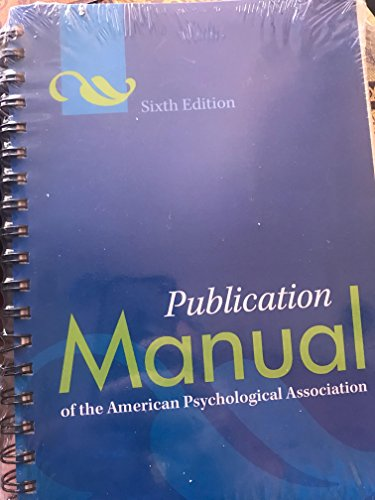 American Psychological Association: Publication Manual of the American Psychological Association (Paperback - Revised Ed.); 2009 Edition