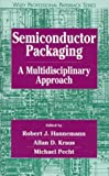 img - for Semiconductor Packaging: A Multidisciplinary Approach (Wiley Professional) book / textbook / text book