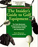 The Insider's Guide to Golf Equipment, Nick Mastroni, 0399522778